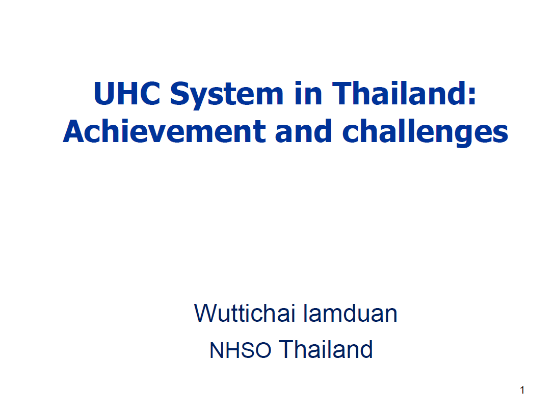 UHC System in Thailand: Achievement and challenges