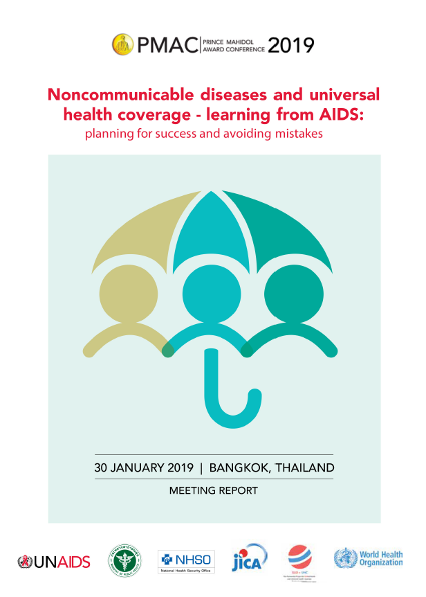 Noncommunicable diseases and universal health coverage - learning from AIDS: planning for success and avoiding mistakes